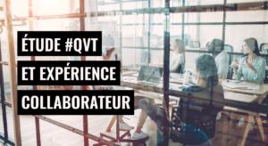 Dynamic Workplace et Speak & Act  lancent une étude sur la QVT et l'expérience collaborateur