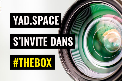 YAD.Space s'invite dans #TheBox by DW* INSIDE