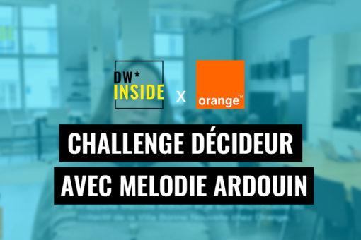 Orange Challenge Décideur Villa Bonne Nouvelle DW